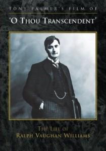 Vaughan Williama O Thou Transcendent DVD